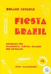 Leibold, Roland: Fiesta Brazil (+CD) Klassenmusizieren mit Stabspielen, Flöte, Gitarre und, Keyboard,  Partitur