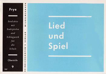LIED UND SPIEL HEFT 9, OBERSTUFE FUER STABSPIELE UND SCHLAGWERK, FRYE, KARL, ED