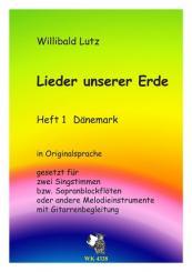 Lieder unserer Erde Band 1 für 2 Stimmen (Blockflöten (SS)) (Melodieinstrument und Gitarre), Spielpartitur mit Text in Originalsprache
