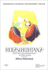 Lortzing, Albert: HOLZSCHUHTANZ FUER DIAT. HAND- HARMONIKA (1.+2.STIMME), HOLZSCHUH, A., BEARB.