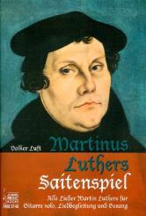 Luther, Martin: Martinus Luthers Saitenspiel für Gesang und Gitarre (Gitarre solo), Partitur