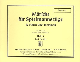 Märsche für Spielmannszüge Band 4 für 2 Flöten und Trommel, Trommel