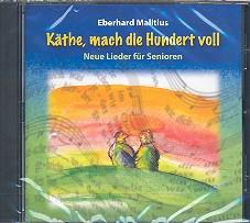 Malitius, Eberhard: Käthe mach die 100 voll CD