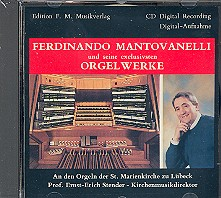 Mantovanelli, Ferdinando: Orgelwerke CD