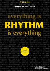 Mattner, Stephan: Everything is Rhythm - Rhythm is everything für alle Instrumente