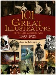 Menges, Jeff A.: 101 Great Illustrators from the Golden Age 1890-1925 Buch