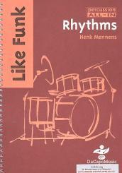 Mennens, Henk: Like Funk Rhythms for drums