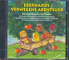 Michel-Ostertun, Christiane: Eberhards verwegene Abenteuer CD