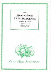 Montes, Alfonso: Tres Imágenes for flute and guitar