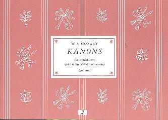 Mozart, Wolfgang Amadeus: Kanons zu 3, 4, 6 und 12 Stimmen für gleiche oder ungleiche Instrumente