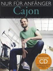 Nur für Anfänger (+CD) für Cajon (ohne Noten)