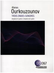 Ourkouzounov, Atanas: 3 ondes sonores for vibraphone and 2 guitars, score and parts