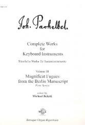 Pachelbel, Johann: Magnificat Fugues from the Berlin Manuscript first series for keyboard instruments