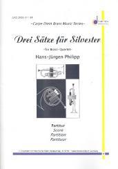 Philipp, Hans-Jürgen: 3 Sätze für Silvester für 2 Trompeten, Posaune, Bassposaune und Pauken, Partitur und Stimmen