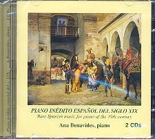 Piano inedito espanol del siglo XIX vol.1 2 CD's