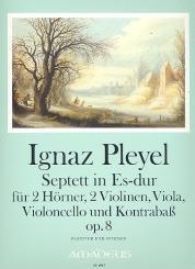 Pleyel, Ignaz Joseph: Septett Es-Dur op.8 für 2 Hörner, 2 Violinen, Viola, Violoncello und Kontrabass, Partitur und Stimmen