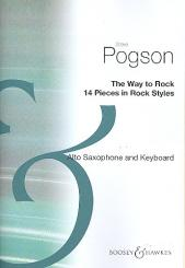 Pogson, Steve: The Way to rock for alto saxophone and keyboard