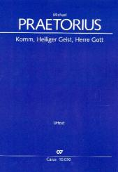 Praetorius, Michael: Komm heiliger Geist Herre Gott für Kinderchor, gem Chor und Bc (Instrumente ad lib), Partitur
