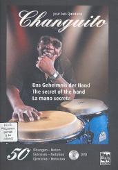 Quintana, José Luis: Changuito - Das Geheimnis der Hand (+DVD) (dt/en/sp)