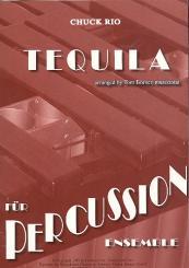 Rio, Chuck: Tequila für Percussion-Ensemble Partitur und Stimmen