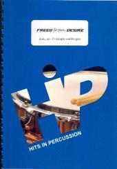 Rizzatto, Gala: Freed from Desire für Percussion-Ensemble (6-8 Spieler), Partitur und Stimmen