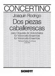 Rodrigo, Joaquin: 2 piezas caballerescas für Violoncelloensemble, Partitur