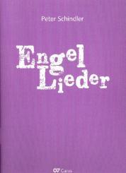Schindler, Peter: Engel-Lieder für 1-4 Stimmen (Chor) und Klavier (Instrumente ad lib), Partitur