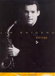 Snidero, Jim: Strings: transcribed solos for saxophone