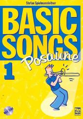 Spielmannleitner, Stefan: Basic Songs Band 1 (+CD): für Posaune in C