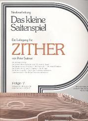 Suitner, Peter: Das kleine Saitenspiel Band 7 Lehrgang für Zither