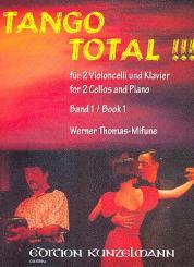 Tango total Band 1 für 2 Violoncelli und Kavier