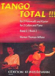 Tango total Band 2 fuer 2 Violoncelli und Klavier