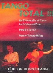 Tango total Band 3 für 2 Violoncelli und Klavier