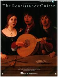 The Renaissance Guitar (+Online Audio) für Gitarre, Solos duets and songs by 16th century composers