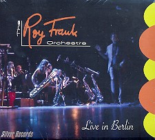 The Roy Frank Orchestra - Live in Berlin CD