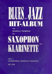 Thompson, Reginald: Blues- und Jazz-Hit-Album Band 1 für Saxophon (Klarinette)