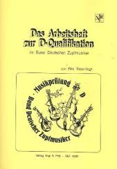 Tober-Vogt, Elke: Das Arbeitsheft zur D-Qualifikation im Bund deutscher Zupfmusiker