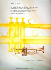Tomba, Dino: 30 sequences de travail en groupe vol.1 sequences 1 a 15, pour trompette, cornet..