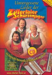 Unvergessene Lieder der Zillertaler Schürzenjäger (+CD), für steirische Harmonika (Griffschrift) und Gesang