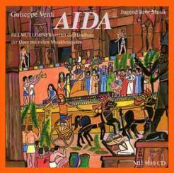 Verdi, Giuseppe: Aida CD Helmut Lohner erzählt die Handlung der, Oper mit vielen Musikbeispielen