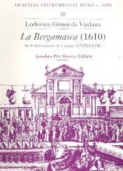Viadana, Lodovico Grossi da: La Bergamasca for 8 instruments in 2 choirs, score and parts