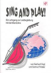 Vogt, Gerhard: Sing and play Ein Lehrgang zur Liedbegleitung mit der Mandoline, (3-4stg.)