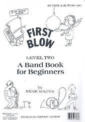 Waites, Ernie: First Blow Level 2: 4. Stimme in B im Violinschlüssel)