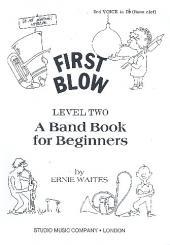 Waites, Ernie: First Blow Level 2: 3. Stimme in B