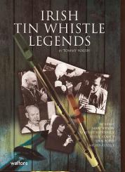 Walsh, Tommy: Irish Tin Whistle Legends