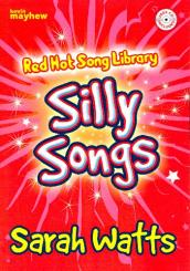 Watts, Sarah: Red Hot Song Library - Silly Songs (+CD) for young voice (children's chorus) and piano, score
