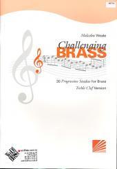 Weale, Malcolm: Challenging Brass for brass instrument treble clef (trumpet/cornet/horn)