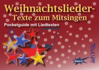 Weihnachtslieder-Texte zum Mitsingen für Gesang und Gitarre