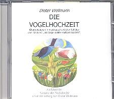 Wellmann, Dieter: Die Vogelhochzeit CD