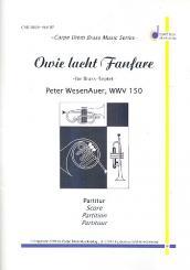 Wesenauer, Peter: Owie lacht-Fanfare für 3 Trompeten, Horn, Posaune, Euphonium, Tuba und Pauken, Partitur und Stimmen